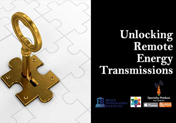 Unlocking Remote Energy Transmissions – How to tune in to receive advanced energy healing